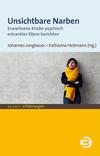 Vergrößerte Darstellung Cover: Unsichtbare Narben. Externe Website (neues Fenster)