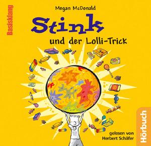 Stink und der Lolli-Trick