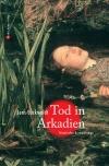 Vergrößerte Darstellung Cover: Tod in Arkadien. Externe Website (neues Fenster)