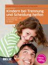 Vergrößerte Darstellung Cover: Kindern bei Trennung und Scheidung helfen. Externe Website (neues Fenster)