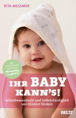 Ihr Baby kann's!