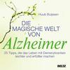 Die magische Welt von Alzheimer