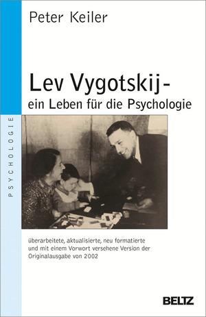 Lev Vygotskij - ein Leben für die Psychologie