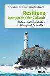 Vergrößerte Darstellung Cover: Resilienz - Kompetenz der Zukunft. Externe Website (neues Fenster)