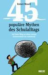 45 populäre Mythen des Schulalltags