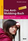 Vergrößerte Darstellung Cover: Das Anti-Mobbing-Buch. Externe Website (neues Fenster)