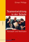 Vergrößerte Darstellung Cover: Teamentwicklung in der Schule. Externe Website (neues Fenster)