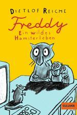 Freddy - Ein wildes Hamsterleben