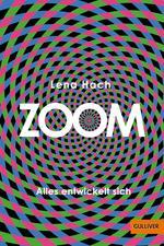 Zoom - Alles entwickelt sich