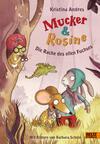 Mucker & Rosine - Die Rache des ollen Fuchses