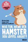 Vergrößerte Darstellung Cover: Was tun, wenn der Hamster den Löffel abgibt?. Externe Website (neues Fenster)