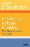Depression ist keine Krankheit