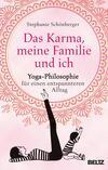 Vergrößerte Darstellung Cover: Das Karma, meine Familie und ich. Externe Website (neues Fenster)