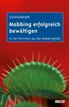 Vergrößerte Darstellung Cover: Mobbing erfolgreich bewältigen. Externe Website (neues Fenster)