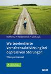Werteorientierte Verhaltensaktivierung bei depressiven Störungen