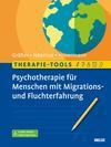 Psychotherapie für Menschen mit Migrations- und Fluchterfahrung