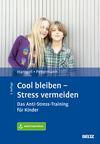Cool bleiben - Stress vermeiden