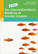¬Das¬ Interventionsbuch: Mobbing an Schulen stoppen