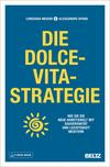 Die Dolce-Vita-Strategie