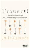Vergrößerte Darstellung Cover: Trauert!. Externe Website (neues Fenster)