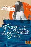 Vergrößerte Darstellung Cover: Frag mich, wie es für mich war. Externe Website (neues Fenster)