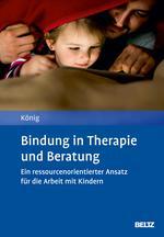 Bindung in Therapie und Beratung