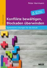 Konflikte bewältigen, Blockaden überwinden
