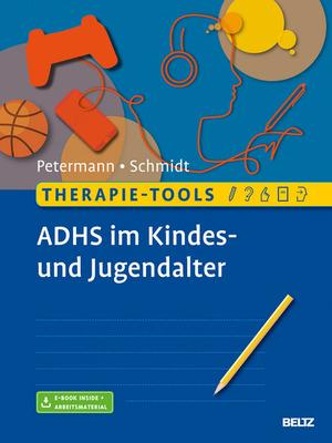 Therapie-Tools ADHS im Kindes- und Jugendalter