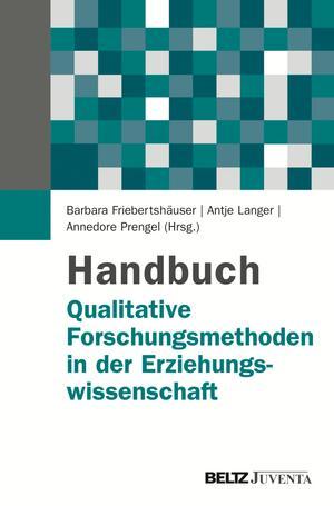 Handbuch Qualitative Forschungsmethoden in der Erziehungswissenschaft