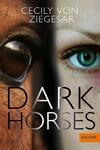 Vergrößerte Darstellung Cover: Dark Horses. Externe Website (neues Fenster)