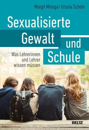 Sexualisierte Gewalt und Schule
