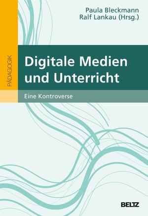 Digitale Medien und Unterricht