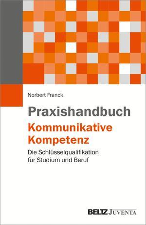 Praxishandbuch Kommunikative Kompetenz