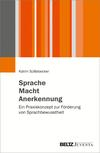 Vergrößerte Darstellung Cover: Sprache - Macht - Anerkennung. Externe Website (neues Fenster)