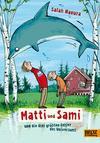 Vergrößerte Darstellung Cover: Matti und Sami und die drei größten Fehler des Universums. Externe Website (neues Fenster)