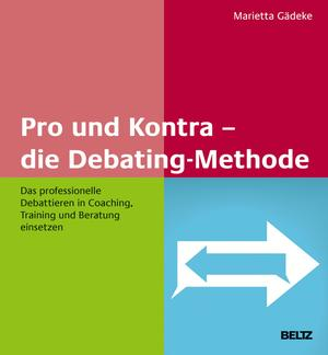Pro und Kontra - die Debating-Methode