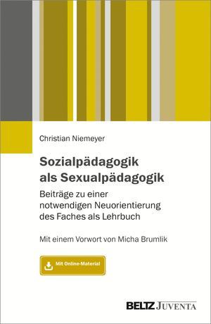 Sozialpädagogik als Sexualpädagogik