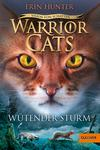 Warrior Cats - Vision von Schatten. Wütender Sturm