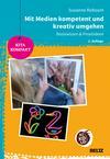 Vergrößerte Darstellung Cover: Mit Medien kompetent und kreativ umgehen. Externe Website (neues Fenster)