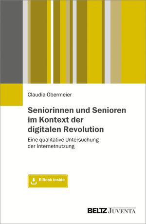 Seniorinnen und Senioren im Kontext der digitalen Revolution