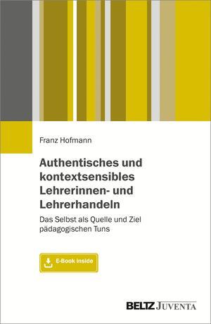 Authentisches und kontextsensibles Lehrerinnen- und Lehrerhandeln