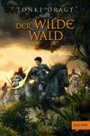 ¬Der¬ Wilde Wald