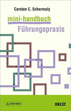 Mini-Handbuch Führungspraxis