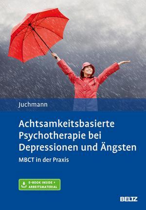 Achtsamkeitsbasierte Psychotherapie bei Depressionen und Ängsten
