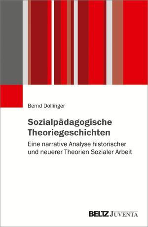 Sozialpädagogische Theoriegeschichten