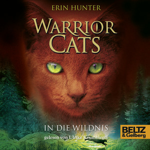 Warrior Cats. In die Wildnis