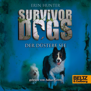 Survivor Dogs 5 - Der Düstere See