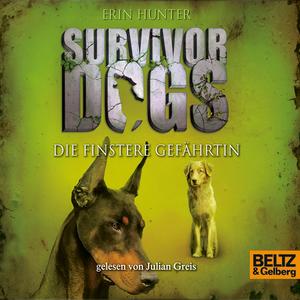 Survivor Dogs - Die finstere Gefährtin