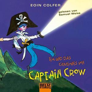 Tim und das Geheimnis von Captain Crow