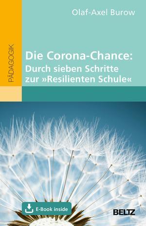 """Die Corona-Chance: Durch sieben Schritte zur """"Resilienten Schule"""""""